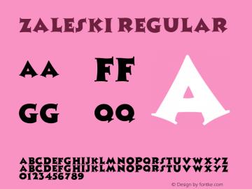 Zaleski Regular Converted from f:\x\ZALESKI.TF1 by ALLTYPE Font Sample