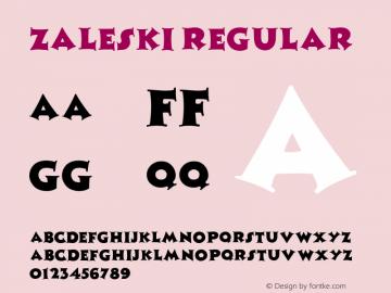 Zaleski Regular Altsys Fontographer 3.5  8/1/92 Font Sample