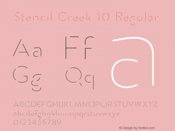 Stencil Creek 10 Regular Version 1.000 2015 initial release Font Sample