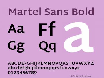 Martel Sans Bold Version 1.000; ttfautohint (v1.1) -l 5 -r 5 -G 72 -x 0 -D latn -f none -w gGD -W -c Font Sample