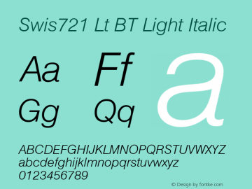 Swis721 Lt BT Light Italic Version 2.001 mfgpctt 4.4 Font Sample