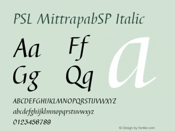 PSL MittrapabSP Italic PSL Series 3, Version 1.5, release November 2002. Font Sample