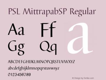 PSL MittrapabSP Regular PSL Series 3, Version 1.5, release November 2002. Font Sample