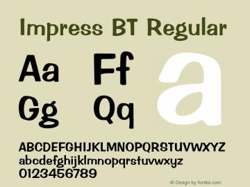 Impress BT Regular mfgpctt-v4.4 Dec 14 1998 Font Sample