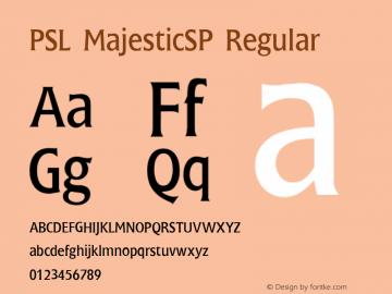 PSL MajesticSP Regular Series 2, Version 3.1, for Win 95/98/ME/2000/NT, release November 2002. Font Sample