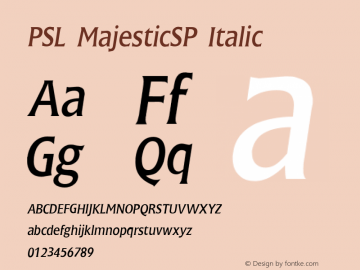 PSL MajesticSP Italic Series 2, Version 3.1, for Win 95/98/ME/2000/NT, release November 2002. Font Sample