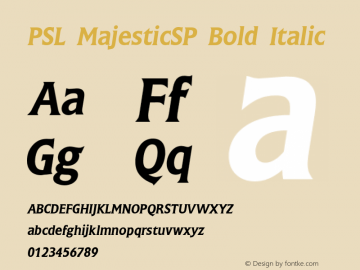PSL MajesticSP Bold Italic Series 2, Version 3.0, for Win 95/98/ME/2000/NT, release December 2000. Font Sample