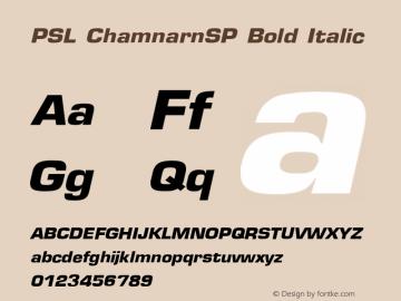 PSL ChamnarnSP Bold Italic Series 1, Version 3.1, for Win 95/98/ME/2000/NT, release November 2002. Font Sample