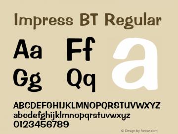 Impress BT Regular Version 2.001 mfgpctt 4.4 Font Sample