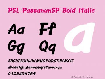 PSL PassanunSP Bold Italic PSL Series 3, Version 1.0, release November 2000. Font Sample