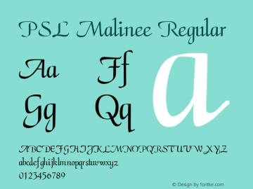 PSL Malinee Regular PSL Series 3, Version 1.0, release November 2000. Font Sample