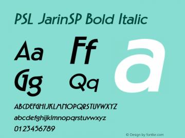 PSL JarinSP Bold Italic Series 2, Version 3.1, for Win 95/98/ME/2000/NT, release November 2002. Font Sample