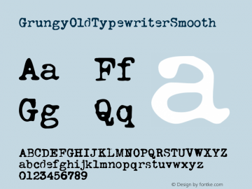 GrungyOldTypewriterSmooth ☞ Version 1.000;com.myfonts.easy.ridpath-creative.grungy-old-typewriter.smooth.wfkit2.version.4o5q Font Sample
