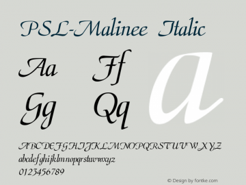 PSL-Malinee Italic Version 1.000 2006 initial release Font Sample