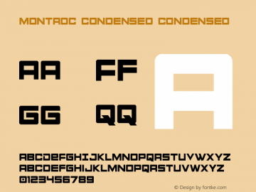 Montroc Condensed Condensed Version 1.0; 2015 Font Sample
