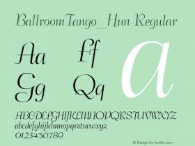 BallroomTango_Hun Regular TT v1.0 Font Sample