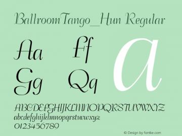 BallroomTango_Hun Regular TT v1.0图片样张