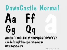 DawnCastle Normal 1.0 Sat Dec 05 15:45:19 1992 Font Sample