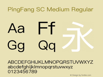 PingFang SC Medium Regular Version 1.20 June 12, 2015 Font Sample