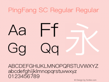 PingFang SC Regular Regular Version 1.20 June 12, 2015 Font Sample