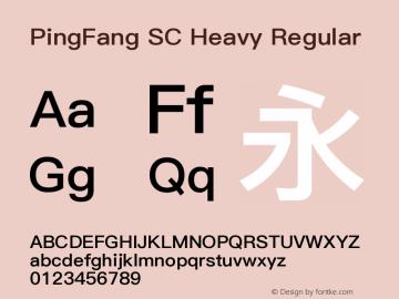 PingFang SC Heavy Regular Version 1.20 June 12, 2015图片样张