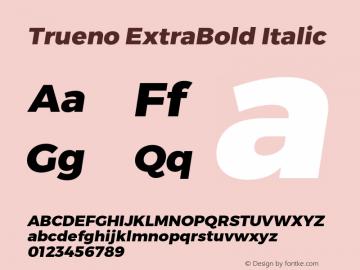 Trueno ExtraBold Italic Version 3.001 Font Sample