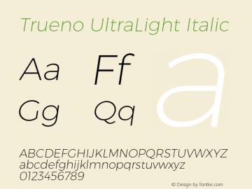 Trueno UltraLight Italic Version 3.001 Font Sample