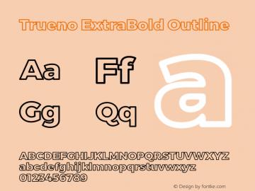 Trueno ExtraBold Outline Version 3.001 Font Sample