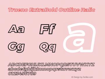 Trueno ExtraBold Outline Italic Version 3.001 Font Sample