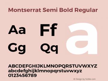 Montserrat Semi Bold Regular Version 3.001;PS 003.001;hotconv 1.0.70;makeotf.lib2.5.58329 DEVELOPMENT Font Sample
