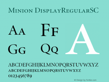 Minion DisplayRegularSC Version 001.001 Font Sample