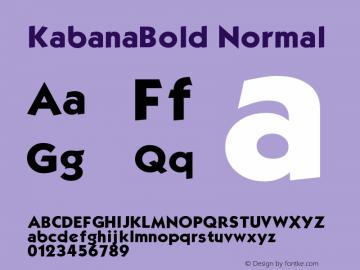 KabanaBold Normal 1.0 Wed Nov 18 09:33:25 1992 Font Sample