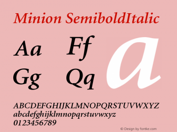 Minion SemiboldItalic Version 001.001 Font Sample