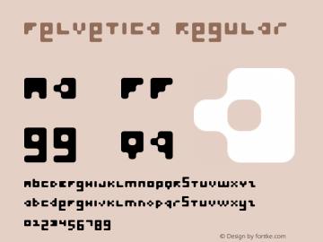 Felvetica Regular Macromedia Fontographer 4.1.5 03‐06‐05 Font Sample