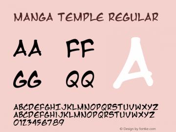 Manga Temple Regular Macromedia Fontographer 4.1 2/14/01 Font Sample