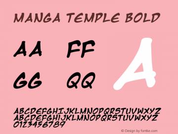 Manga Temple Bold Macromedia Fontographer 4.1 2/14/01 Font Sample