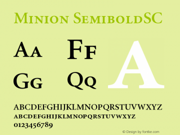 Minion SemiboldSC Version 001.001 Font Sample