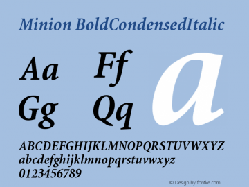 Minion BoldCondensedItalic Version 001.000 Font Sample