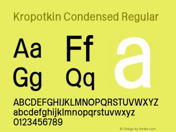 Kropotkin Condensed Regular Version 1.001 Font Sample