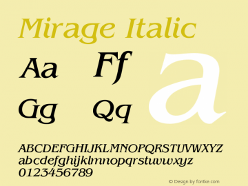 Mirage Italic Version 001.000 Font Sample
