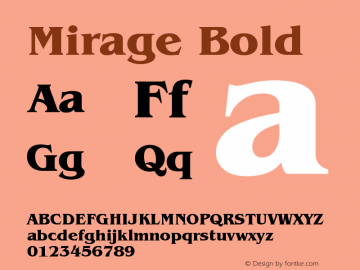 Mirage Bold Version 001.000 Font Sample