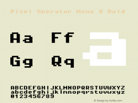 Pixel Operator Mono 8 Bold Version 1.4.0 (August 12, 2015)图片样张
