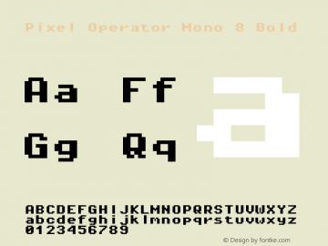 Pixel Operator Mono 8 Bold Version 1.4.0 (August 12, 2015) Font Sample