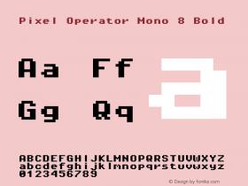 Pixel Operator Mono 8 Bold Version 1.4.1 (September 5, 2015)图片样张