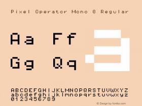 Pixel Operator Mono 8 Regular Version 1.4.1 (September 5, 2015)图片样张