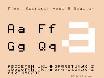 Pixel Operator Mono 8 Regular Version 1.4.1 (September 5, 2015) Font Sample