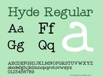 Hyde Regular Version 1.001;PS 001.001;hotconv 1.0.56;makeotf.lib2.0.21325图片样张