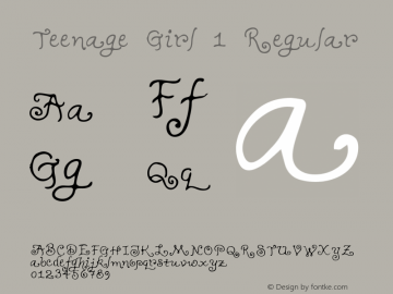Teenage Girl 1 Regular Macromedia Fontographer 4.1 5/31/96 Font Sample