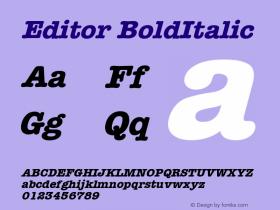 Editor BoldItalic Version 001.000 Font Sample