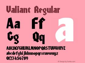 Valiant Regular Macromedia Fontographer 4.1 5/6/96 Font Sample